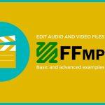 FFmpeg 视频处理入门教程